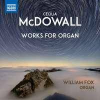 McDowall: Works for Organ