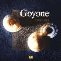 Daniel Goyone:Haute Mer