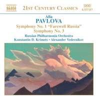 PAVLOVA: Symphonies no. 1 & 3