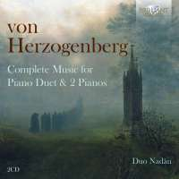 Herzogenberg: Complete Music for Piano Duet & 2 Pianos