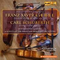 Gebel: Double String Quintet; Schuberth: String Octet