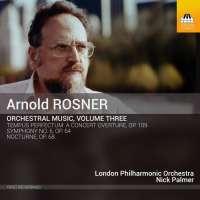 Rosner: Orchestral Music Vol. 3
