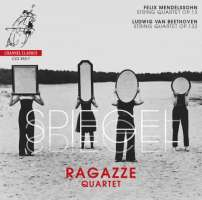 Spiegel - Mendelssohn: String Quartet no. 2; Beethoven: String Quartet no. 15