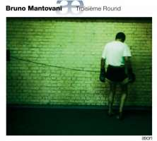 Mantovani: Troisi Round