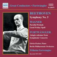 Beethoven: Symphony No 5 / Wagner: Parsifal Prelude and Good Friday Spell