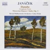 JANACEK: Danube, Moravian Dances, Suite