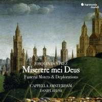 WYCOFANY  Desprez: Miserere mei Deus - Funeral Motets & Deplorations