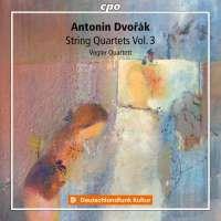Dvorak: String Quartets Vol. 3