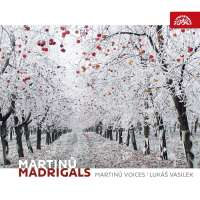Martinů: Madrigals