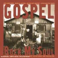 Gospel - Rock My Soul