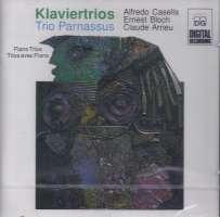 Bloch/Casella/ Arrieu: Piano Trios