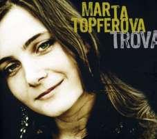 Marta Topferova: Trova