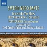 Mercadante: Concerto for Two Flutes; Flute Concerto No. 6; 20 Capricci