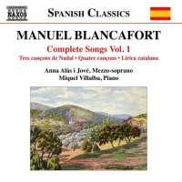 Blancafort: Complete Songs Vol. 1