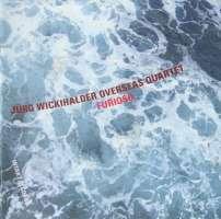 Jürg Wickihalder' Overseas Quartet: Furioso