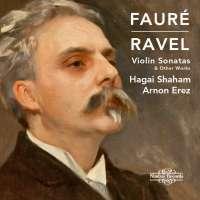 Fauré; Ravel: Violin Sonatas