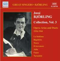 BJORLING, Jussi: Bjorling Collection, Vol. 3: Opera Arias and Duets (1936-1944)