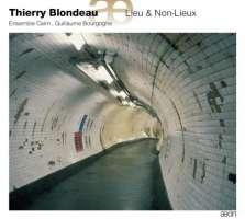 Blondeau: Lieu & Non-Lieux