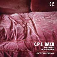 C.P.E. Bach: Symphonies and Cello Concerto