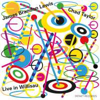 James Brandon Lewis & Chad Taylor: Live In Willisau