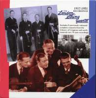The London String Quartet - 1917-1951 Recordings
