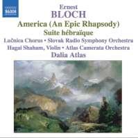 BLOCH: America; Suite Hebraique