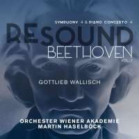 Resound Beethoven vol. 7: Symphony 4 & Piano Concerto 4