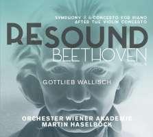 Resound Beethoven Vol. 6 - Symphony No. 8; Piano Concerto op. 61a