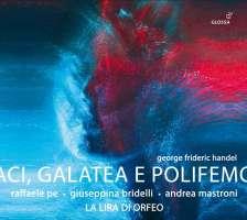 Handel: Aci, Galatea e Polifemo