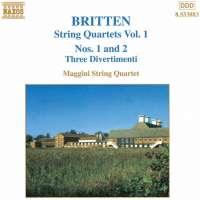 BRITTEN: String Quartets Nos. 1 & 2