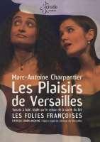 Charpentier: Les plaisiers de Versailles