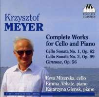 Meyer: Complete Works for Cello & Piano