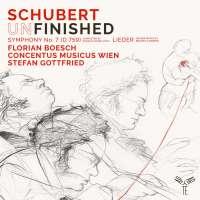 "Schubert: Symphony No. 7 ""Unfinished""; Lieder"