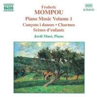 MOMPOU: Piano Music vol. 1