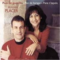 Antonio Placer: Pain De Guenille - Pand De Harapo - Pane T'Zapulu
