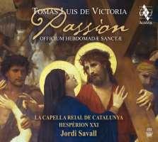 Victoria: Passion - Officium Hebdomadae Sanctae