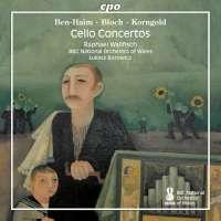 Ben-Haim; Bloch; Korngold: Cello Concertos