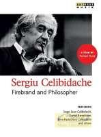 Celibidache: Firebrand and Philospher