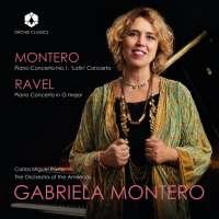 Montero: Piano Concerto No. 1; Ravel: Piano Concerto