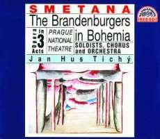 Smetana: The Brandenburgers in Bohemia