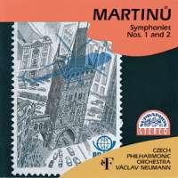 Martinů: Symphonies Nos. 1 & 2