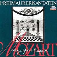 Mozart: Freimaurerkantaten und Lieder