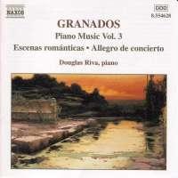 GRANADOS: Piano Music vol. 3