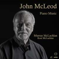 McLeod: Music for Solo Piano