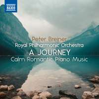 A Journey - Calm Romantic Piano Music, Vol. 2