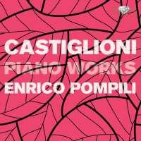Castiglioni: Piano Works