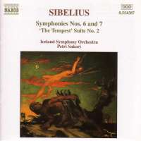 SIBELIUS: Symphonies Nos. 6 and 7; The Tempest Suite No. 2