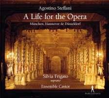 Steffani: A Life for the Opera