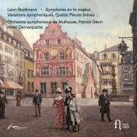 Boëllmann: Symphonie; Variations symphoniques & Quatre pièces brèves
