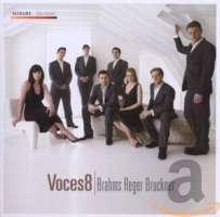 Voces8 - Brahms/Reger/Bruckner